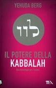 Il Potere della Kabbalah di Yehuda Berg http://www.ilgiardinodeilibri.it/libri/__il_potere_della_kabbalah.php?pn=130