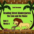 This packet of activities supports Reading Street Kindergarten Unit 3 Week 6 which features Aesop's fable titled The Lion and the Mouse by Bernadet...