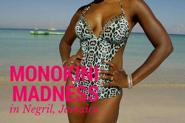 Monokini Madness in Negril, Jamaica   Swimwear Lookbook