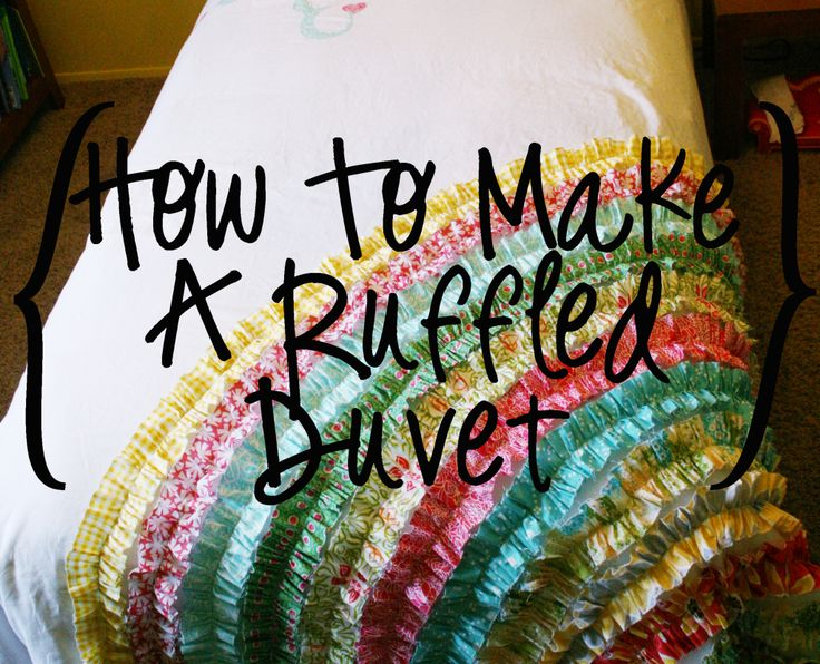 How to make the ruffled duvet from two sheets and fat quarters.