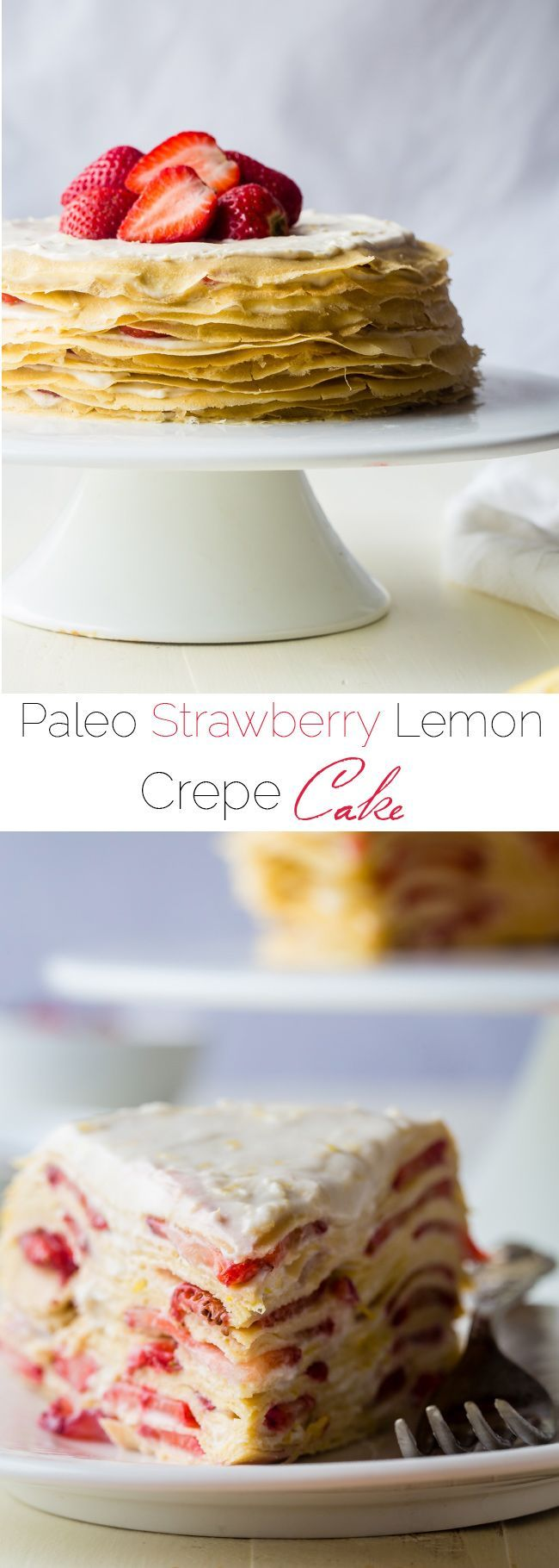 Strawberry Lemon Paleo Crepe Cake with Coconut Cream - This cake is made out of paleo crepes layered with rich, sweet lemon coconut cream and fresh strawberries. It's a gluten free dessert, that's perfect for a spring brunch or Mothers day!