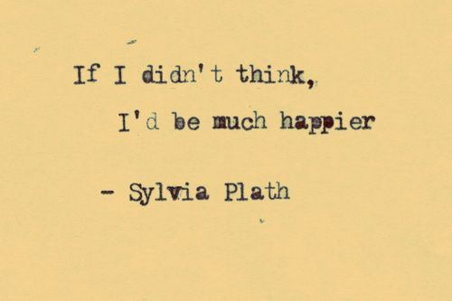 Sylvia Plath Love Quotes Unique I Will Be Cold  Quotes  Pinterest