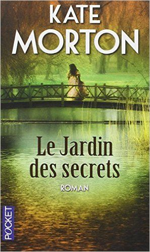 Amazon.fr - Le jardin des secrets - Kate MORTON, Hélène COLLON - Livres