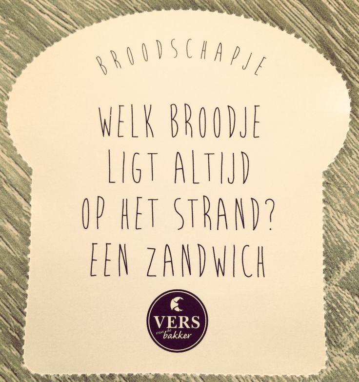 """#broodschapje """"Welk broodje ligt altijd op het strand?  Een zandwich"""" www.versvandebakker.be"""