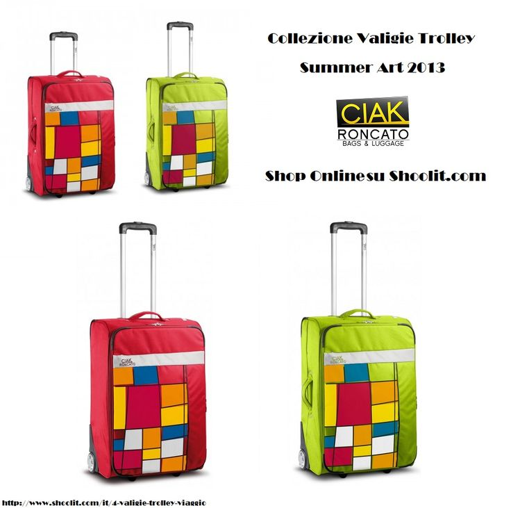 """Summer Art"", nuova Collezione Estate 2013 by Roncato Ciak / New Suitcases Collection Summer 2013 by Roncato Ciak - Shop Online ---> http://www.shoolit.com/it/cerca?controller=search=position=desc_query=summer_search="