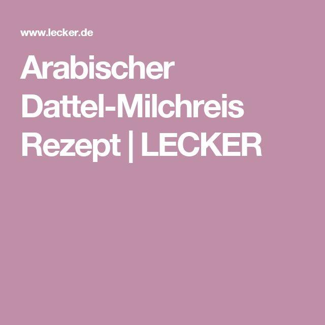 Arabischer Dattel-Milchreis Rezept | LECKER