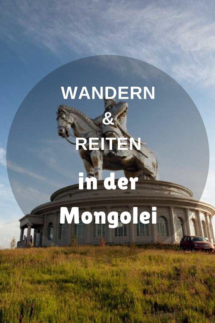 Mongolei Mit Kind Wandern Und Reiten Im Gorkhi Terelj National Park Mongolei Reisen Urlaub