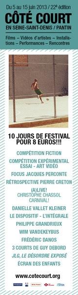 Côté court en Seine St denis, 10 jours de festival pour 8 euros 2013 à Pantin. Du 5 au 15 juin 2013 à Pantin. 93.