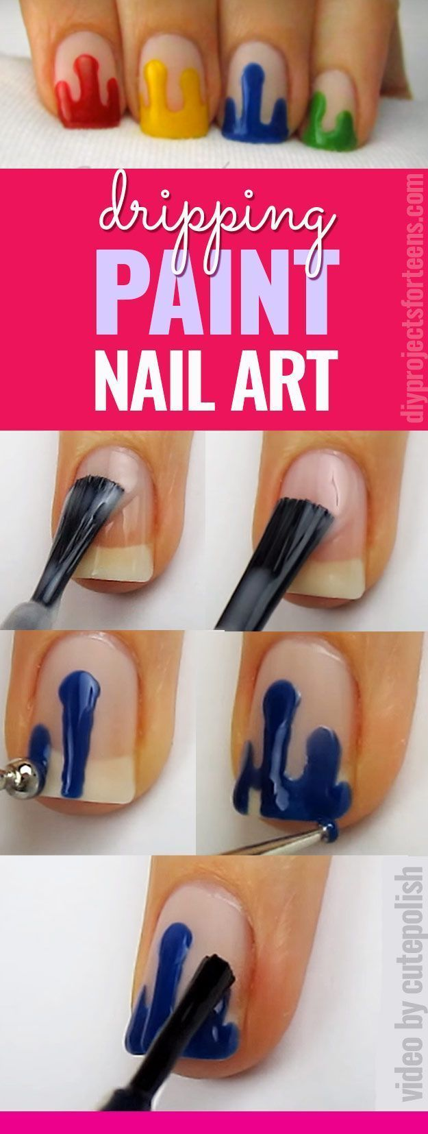 Cool Nail Art Ideas - Dripping Paint Nail Polish - Fun for Teens and Tweens