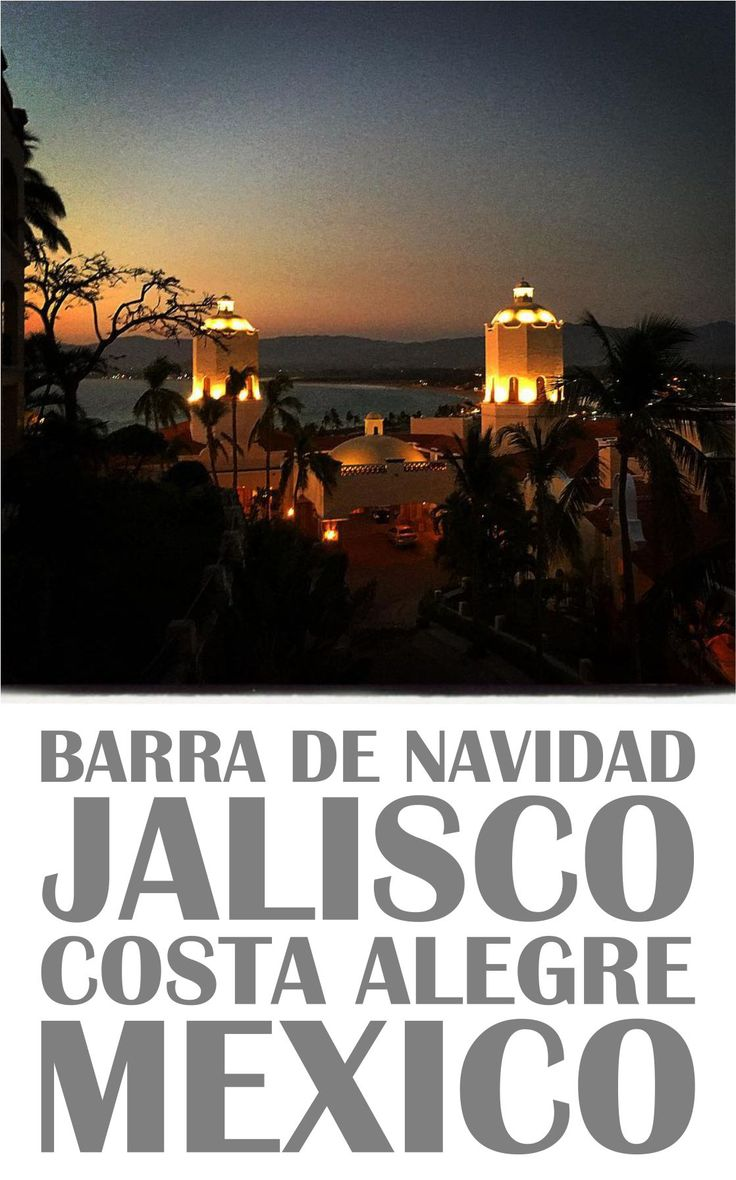Barra de Navidad is a small town located on the western coastline of the Mexican state of Jalisco.