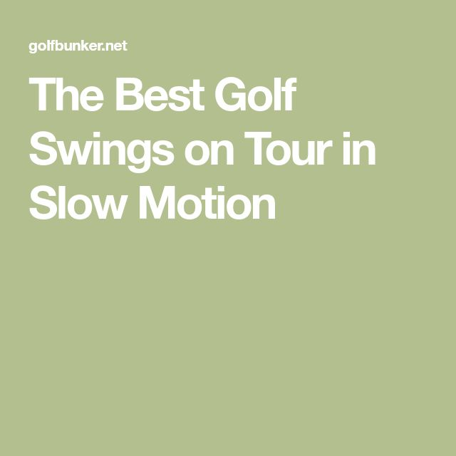 The Best Golf Swings on Tour in Slow Motion