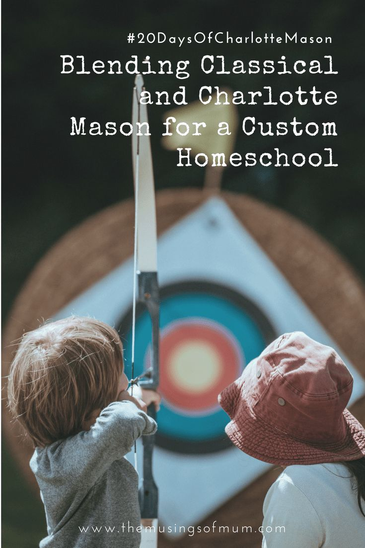 Blending Classical and Charlotte Mason for a Custom Homeschool
