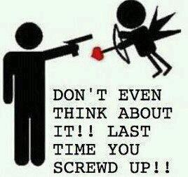 Anti  Valentine Day Quote : Dont Even Think About It ! Last Time You Screwd  Up ! Funny Man Aims Gun At Cupid With Heart Arrow