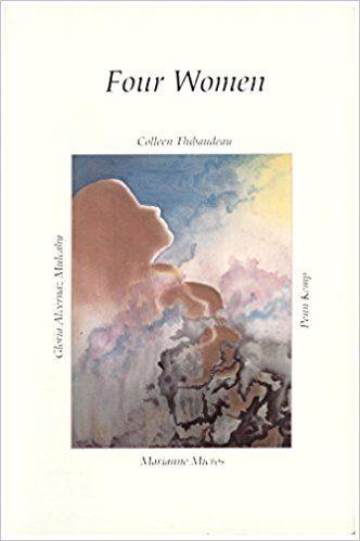 Four Women: Poems: Colleen; Kemp, Penn; Micros, Marianne; & Mulcahy, Gloria Alvernaz Thibaudeau: 9780920493168: Amazon.com: Books