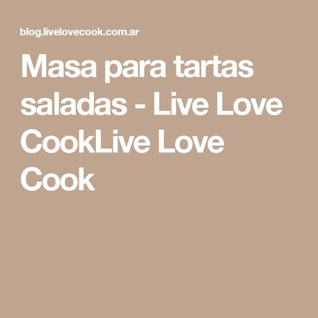 Masa para tartas saladas - Live Love CookLive Love Cook