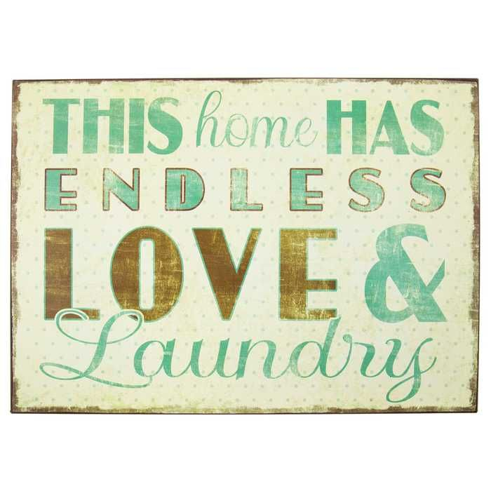 Humor Inspirational Quotes: Endless Love & Laundry Tin Sign