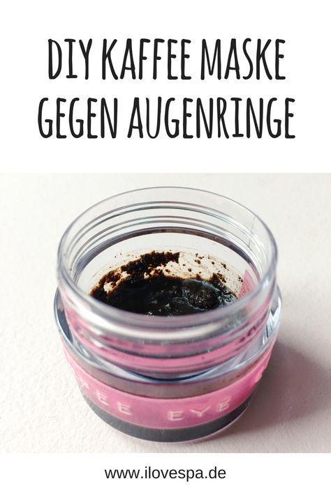 DIY Kaffeemaske gegen Augenringe - Kaffee Maske selber machen gegen Schwellungen und Augenringe - Spa Zuhause