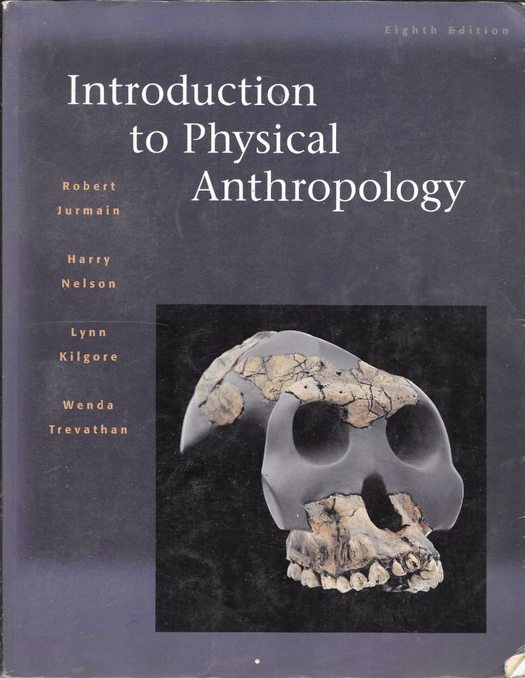 INTRODUCTION TO PHYSICAL ANTHROPOLOGY Wadsworth (2000) 8th Edition  | eBay