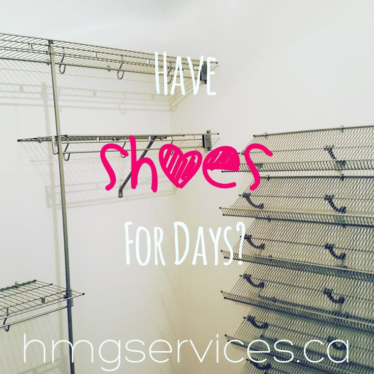 Put them on display! We can add a wall of shoe shelves to help you better coordinate your outfits!