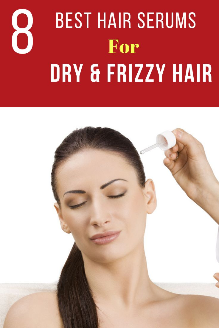 8 Best Hair Serums For Dry and Frizzy Hair
