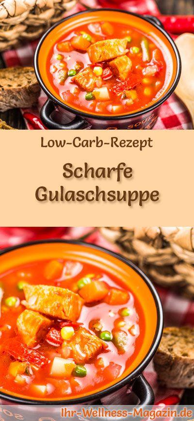Low-Carb-Rezept für feurige Gulaschsuppe: Kohlenhydratarm, kalorienreduziert und gesund. Ein einfaches, schnelles Suppenrezept, perfekt zum Abnehmen #lowcarb #suppen