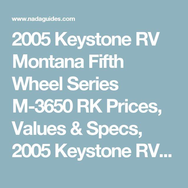 2005 Keystone RV Montana Fifth Wheel Series M-3650 RK Prices, Values & Specs, 2005 Keystone RV Montana Fifth Wheel Series M-3650 RK Equipment Options | NADAguides, RV Values & Prices