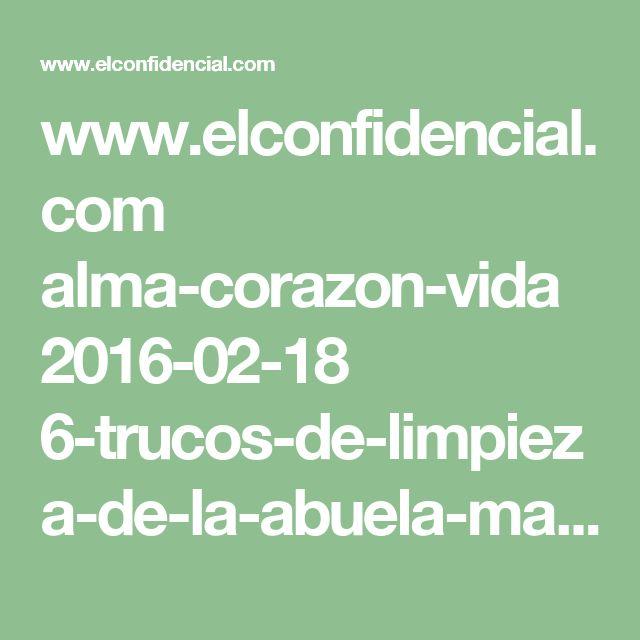 www.elconfidencial.com alma-corazon-vida 2016-02-18 6-trucos-de-limpieza-de-la-abuela-mas-eficaces-que-los-metodos-actuales_1154437