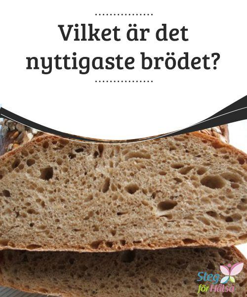 Vilket är det nyttigaste brödet?  Bröd och spannmål är livsviktiga beståndsdelar av en #hälsosam och #balanserad diet. Det finns många #personer som beslutar sig för att gå utan dem för att tappa vikt, men #näringsexperter säger att detta inte är rätt sätt.
