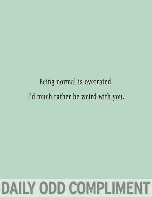 """Overrated Normal"""