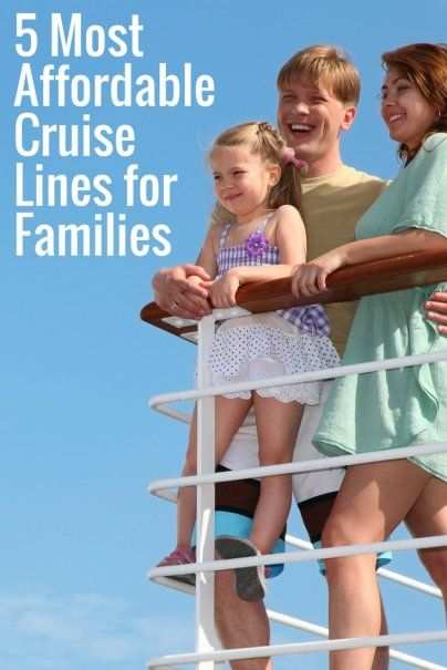 5 Most Affordable Cruise Lines for Families | Budget Cruise Holidays | Next Vacation Inspiration | How To Save Money On Your Next Vacation | Money Saving Travel Tips