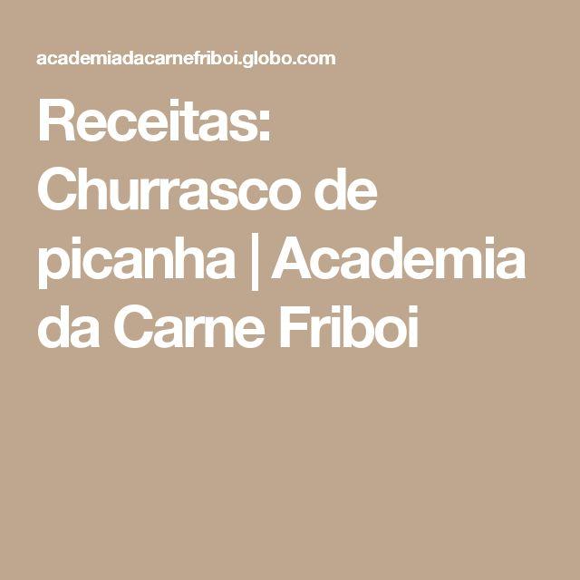 Receitas: Churrasco de picanha | Academia da Carne Friboi