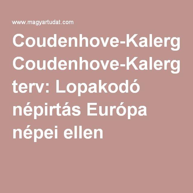 Coudenhove-Kalergi terv: Lopakodó népirtás Európa népei ellen |