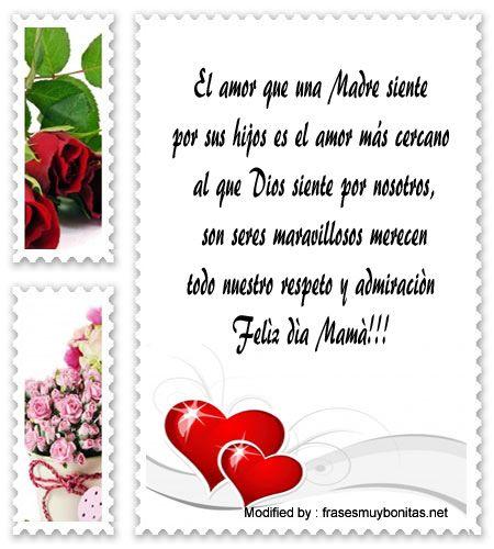 mensajes de texto para el dia de la Madre,palabras para el dia de la Madre,saludos para el dia de la Madre: http://www.frasesmuybonitas.net/nuevos-mensajes-por-el-dia-de-la-madre/