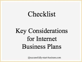 Checklist for Internet Business Plans on http://www.successfully-start-business.com/internet-business-plans.html#