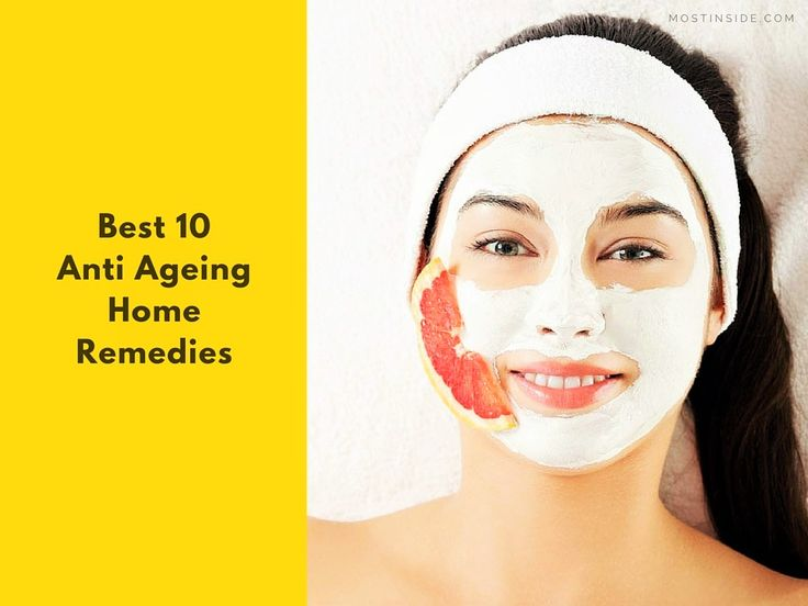 Best 10 Anti #Ageing Home Remedies