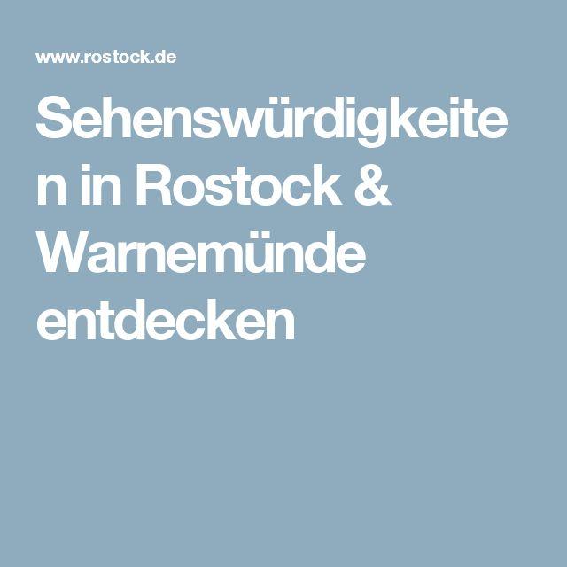 Sehenswürdigkeiten in Rostock & Warnemünde entdecken