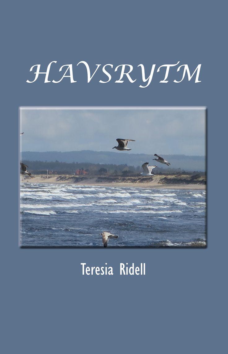 Havsrytm av Teresia Ridell - https://www.vulkanmedia.se/butik/bocker/lyrik/havsrytm-av-teresia-ridell/