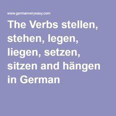 The Verbs stellen, stehen, legen, liegen, setzen, sitzen and hängen in German
