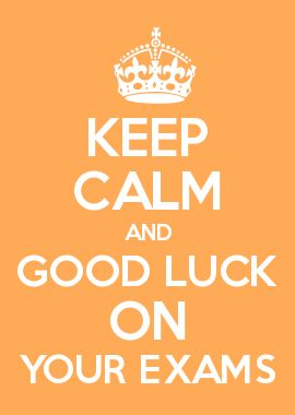 KEEP CALM AND G... Final Exam Wishes
