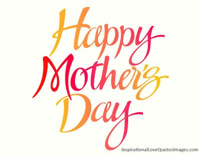 Happy Mother's Day 2016 Quotes
