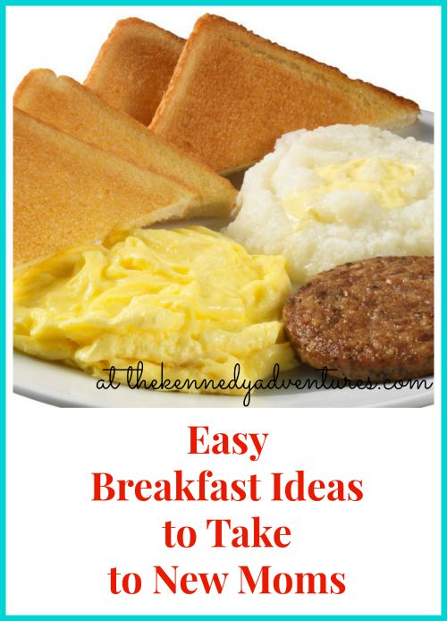 Easy breakfast ideas to take to new moms for Breakfast ideas for mom