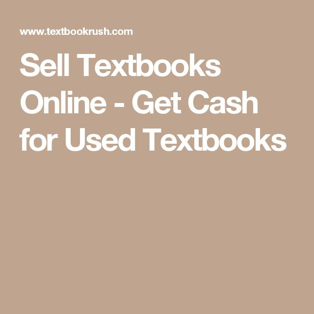 Sell Textbooks Online - Get Cash for Used Textbooks