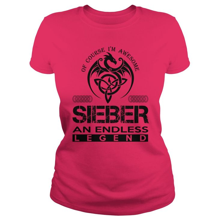 SIEBER Shirts - Awesome SIEBER An Endless Legend Name Shirts #gift #ideas #Popular #Everything #Videos #Shop #Animals #pets #Architecture #Art #Cars #motorcycles #Celebrities #DIY #crafts #Design #Education #Entertainment #Food #drink #Gardening #Geek #Hair #beauty #Health #fitness #History #Holidays #events #Home decor #Humor #Illustrations #posters #Kids #parenting #Men #Outdoors #Photography #Products #Quotes #Science #nature #Sports #Tattoos #Technology #Travel #Weddings #Women