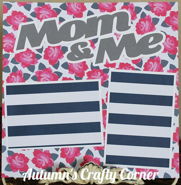 Mom & Me - Basic Premade Scrapbook Page 12x12 Layout