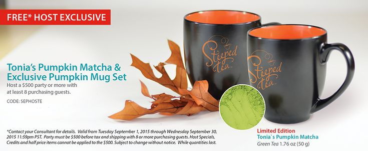Host a $500 party or more with at least 8 purchasing guests and receive Tonia's Pumpkin Matcha & Exclusive Pumpkin Mug Set FREE!