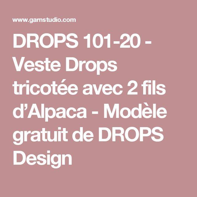 DROPS 101-20 - Veste Drops tricotée avec 2 fils d'Alpaca - Modèle gratuit de DROPS Design