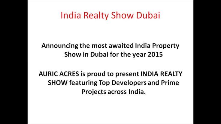 India Realty Show Dubai   23,24Oct'2015   Burjuman Arjaan by Rotana   Auric Acres Real Estate  https://vid.me/OZY2
