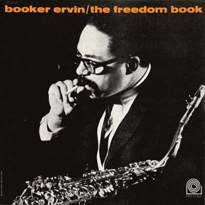 Booker Ervin / Freedom BookTelleferro Ervin, Covers Jazz, Booker Telleferro, Book Rvg, Freedom Book, Tenor Saxophones, Saxophones Players, Booker Ervin, Ervin Ii