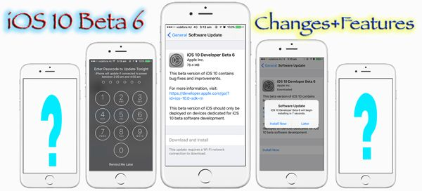 What is NEW in iOS 10 Beta 6 - New Changes & features