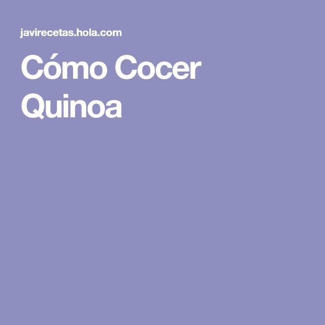Cómo Cocer Quinoa